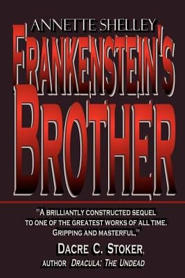 Frankenstein's Brother 9780984132546
