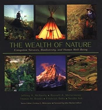 The Wealth of Nature: Ecosystem Services, Biodiversity, and Human Well-Being 9780984168606