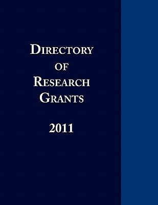 Directory of Research Grants 2011 9780984172580