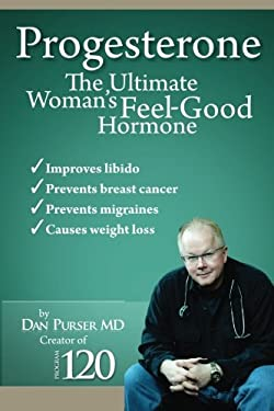 Progesterone The Ultimate Woman's Feel Good Hormone