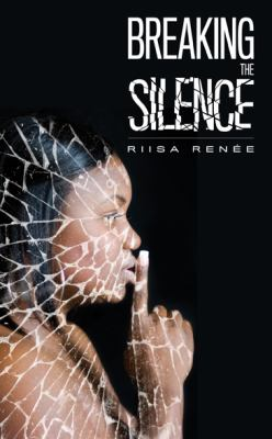 Breaking the Silence 9780984196579