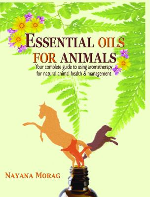Essential Oils for Animals 9780984198252