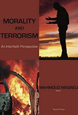 Morality and Terrorism: An Interfaith Perspective 9780984225231
