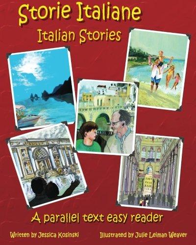 Storie Italiane - Italian Stories: A Parallel Text Easy Reader