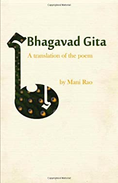 Bhagavad Gita: A Translation of the Poem 9780984303618