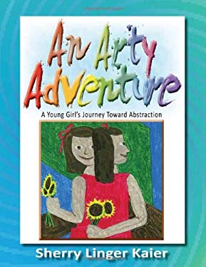 An Arty Adventure 9780984316618