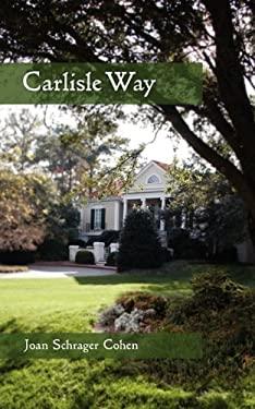 Carlisle Way 9780984333967