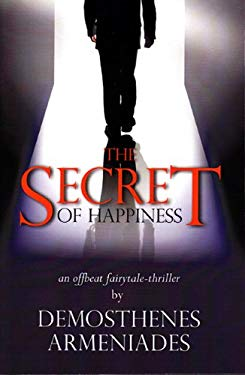 The Secret (of Happiness) 9780984343102