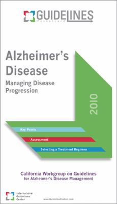 Alzheimers Disease Guidelines Pocketcard: Managing Disease Progression 9780984360413