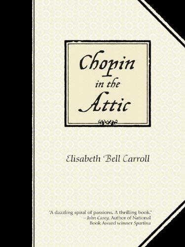Chopin in the Attic 9780984360895