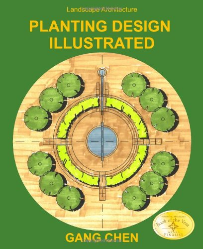 Landscape Architecture: Planting Design Illustrated (3rd Edition) 9780984374199