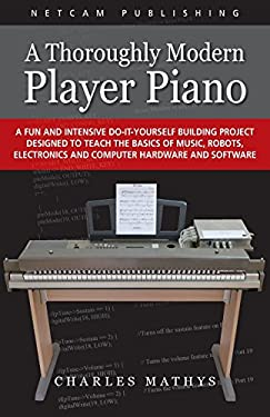 A Thoroughly Modern Player Piano