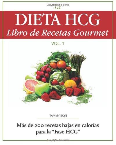 La Dieta Hcg Libro de Recetas Gourmet 9780984399956