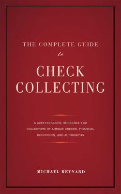 The Complete Guide to Check Collecting 9780984410255