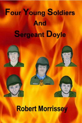 Four Young Soldiers and Sergeant Doyle 9780984419883