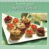 Tastefully Small Savory Bites: Easy, Sophisticated Hors D'Oeuvres for Every Occasion 4381412