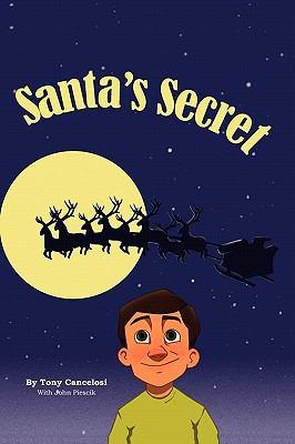 Santa's Secret 9780984441327
