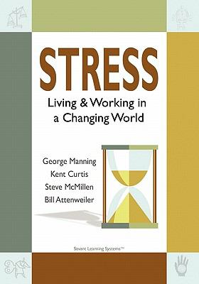 Stress: Living & Working in a Changing World 9780984442614