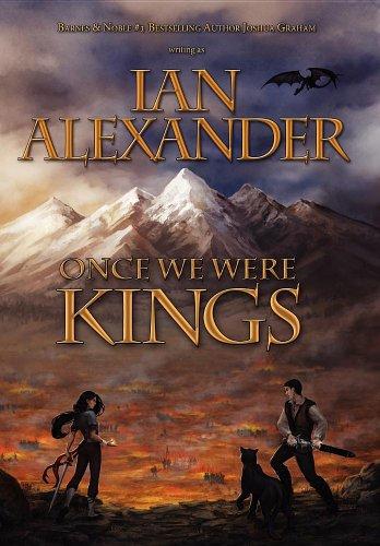 Once We Were Kings: Book I of the Sojourner Saga 9780984452613