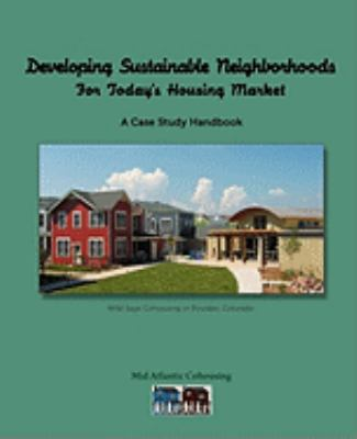 Developing Sustainable Neighborhoods 9780984506101