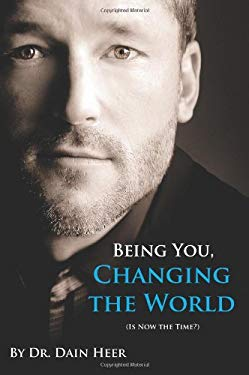 Being You, Changing the World 9780984508815