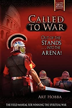 Called to War: Out of the Stands...Into the Arena 9780984510160