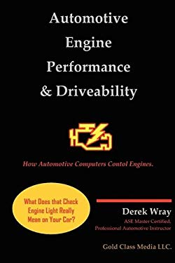 Automotive Engine Performance & Driveability Simplified 9780984518616