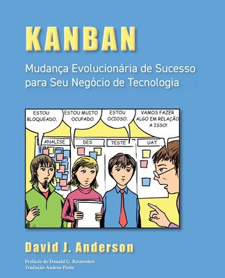 Kanban: Mudan a Evolucion RIA de Sucesso Para Seu Neg CIO de Tecnologia 9780984521463