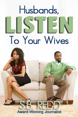Husbands, Listen to Your Wives 9780984527328