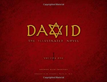 David, Volume One: The Illustrated Novel 9780984528202