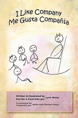 I Like Company / Me Gusta Compa a 9780984542468