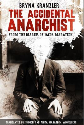 The Accidental Anarchist 9780984556304