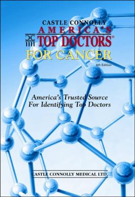 America's Top Doctors for Cancer 9780984567027