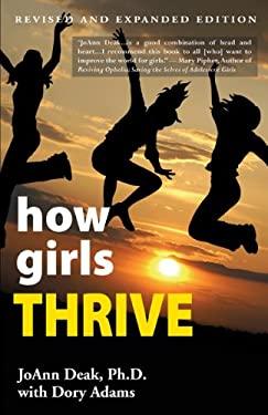 How Girls Thrive 9780984578702