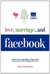 Love, Marriage. . .and Facebook 12830753