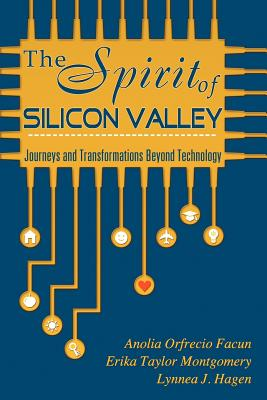 The Spirit of Silicon Valley 9780984640522