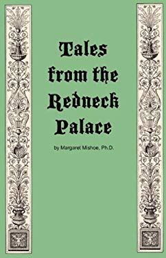 Tales from the Redneck Palace 9780984655830