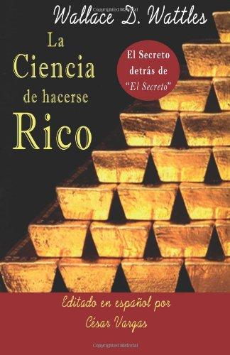 La Ciencia de Hacerse Rico 9780984683727