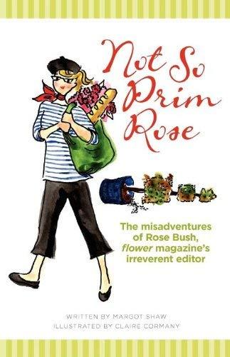 Not So Prim Rose 9780984686407