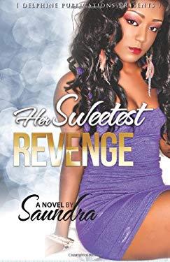 Her Sweetest Revenge 9780984692354