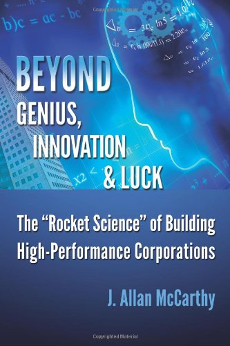 Beyond Genius, Innovation & Luck 9780984723805