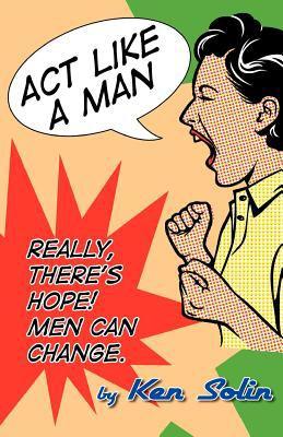 ACT Like a Man 9780984738403