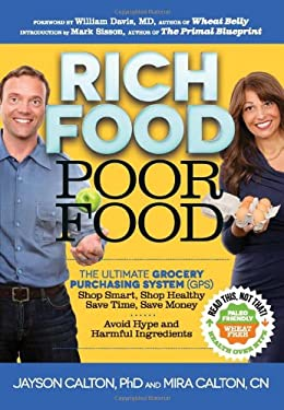 Rich Food Poor Food: The Ultimate Grocery Purchasing System (GPS) 9780984755172