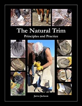 The Natural Trim: Principles and Practice 9780984839902