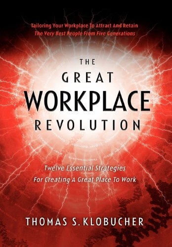 The Great Workplace Revolution 9780984846900