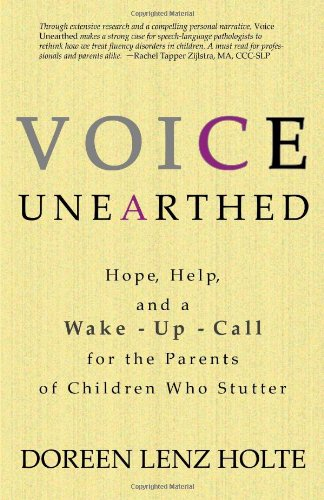 Voice Unearthed: Hope, Help and a Wake-Up Call for the Parents of Childern Who Sutter 9780984871407