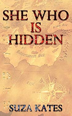 She Who Is Hidden 9780984903030