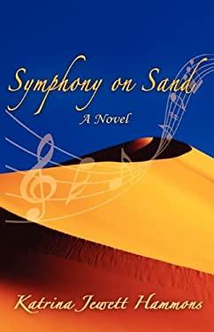 Symphony on Sand 9780985001902