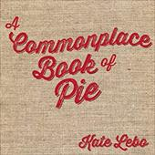 A Commonplace Book of Pie 21762930