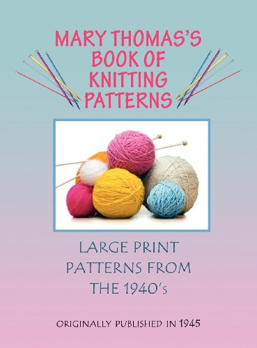 Mary Thomas's Book of Knitting Patterns 9780985172107